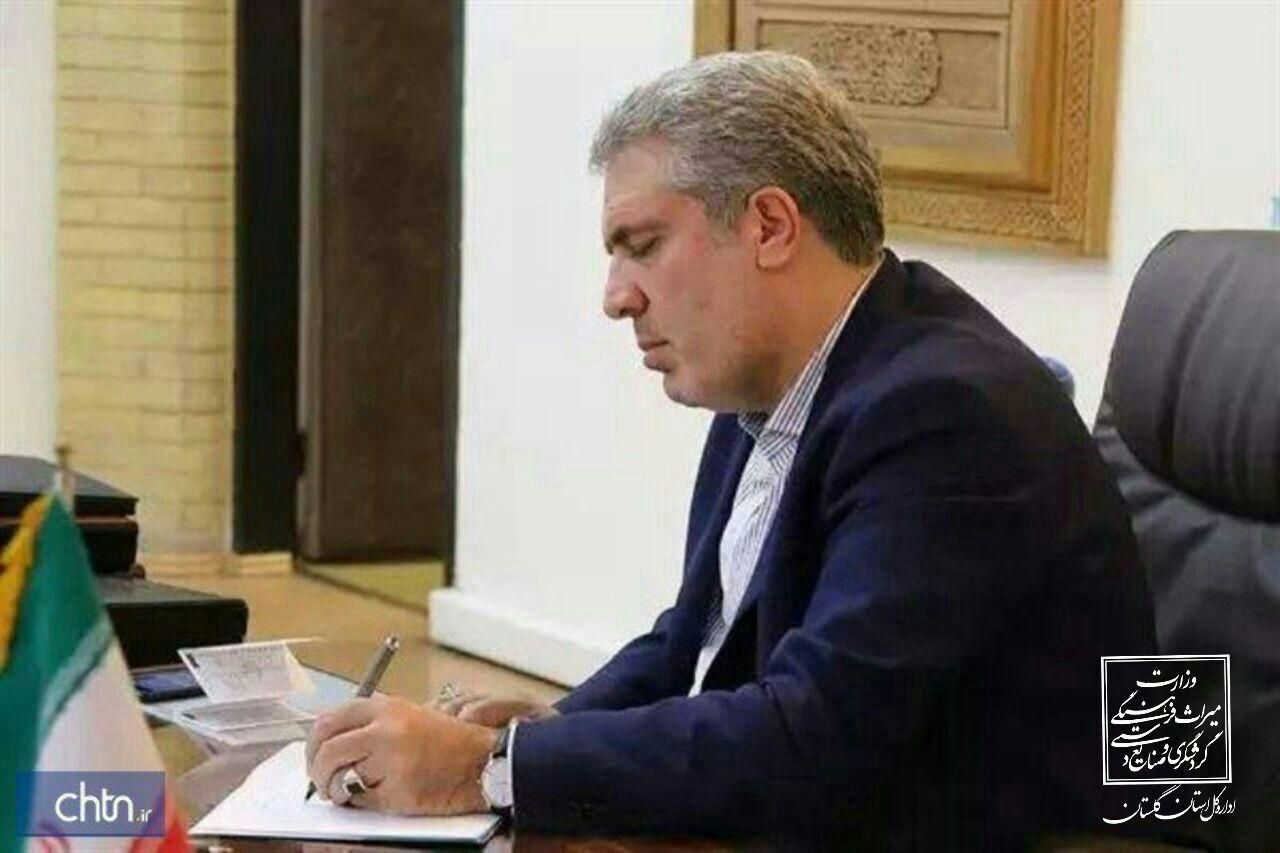 احمد تجری بعنوان مدیرکل میراثفرهنگی، گردشگری و صنایعدستی گلستان منصوب شد